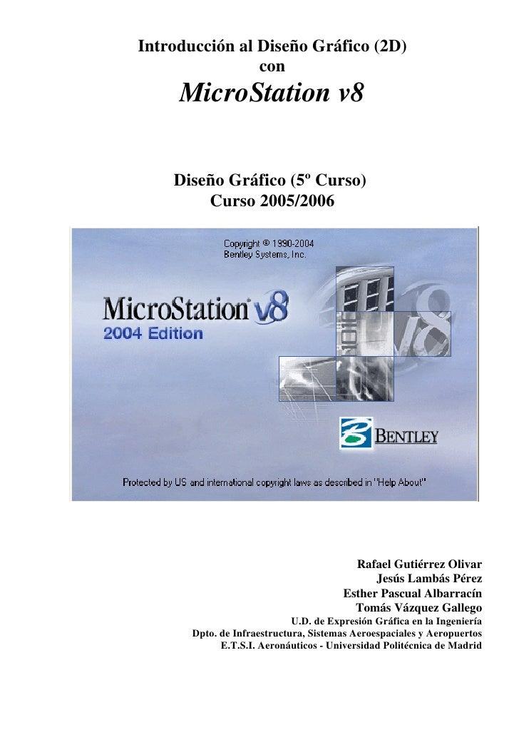 Micro Station V8