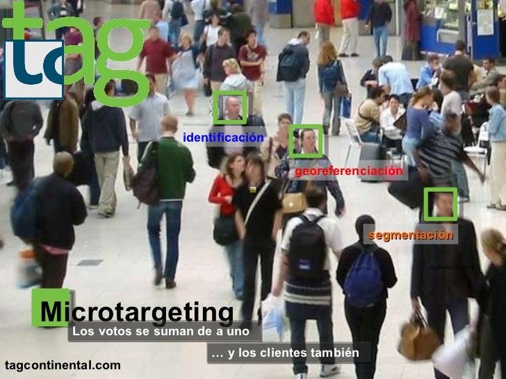 tagcontinental.com Guillermo Bertoldi identificación georeferenciación segmentación Microtargeting …  y los clientes tambi...