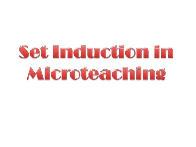 Microteaching set induction