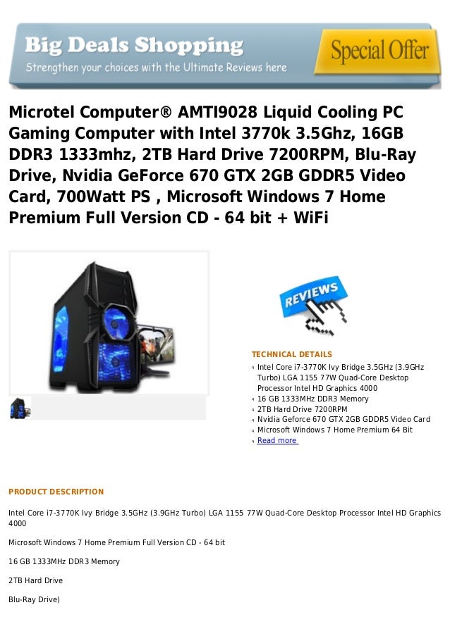 Microtel computerâ® amti9028 liquid cooling pc gaming computer with intel 3770k 3.5 ghz, 16gb ddr3 1333mhz