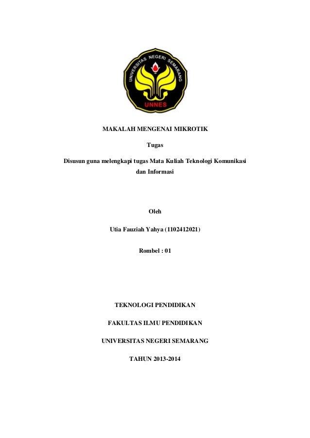 MAKALAH MENGENAI MIKROTIK Tugas Disusun guna melengkapi tugas Mata Kuliah Teknologi Komunikasi dan Informasi  Oleh Utia Fa...