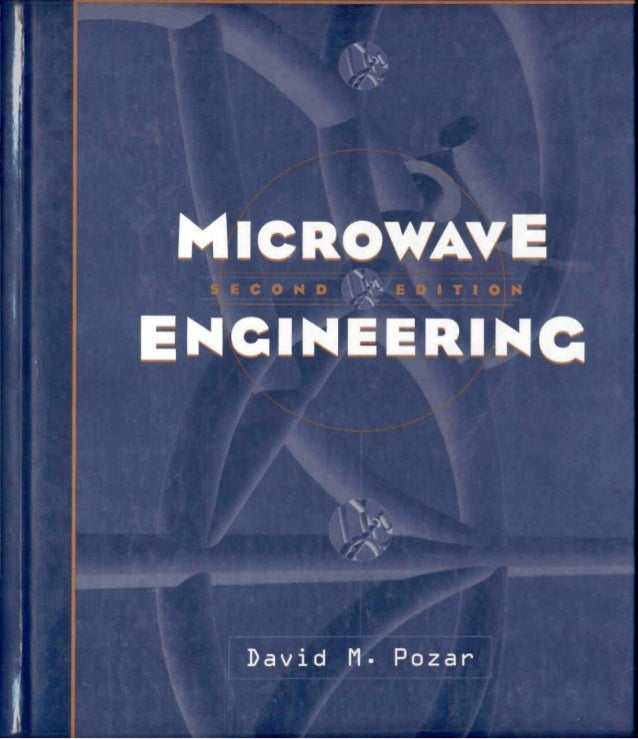 Microwave engineering david m.pozar