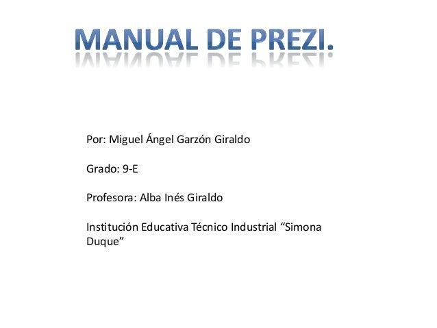 """Por: Miguel Ángel Garzón GiraldoGrado: 9-EProfesora: Alba Inés GiraldoInstitución Educativa Técnico Industrial """"SimonaDuque"""""""
