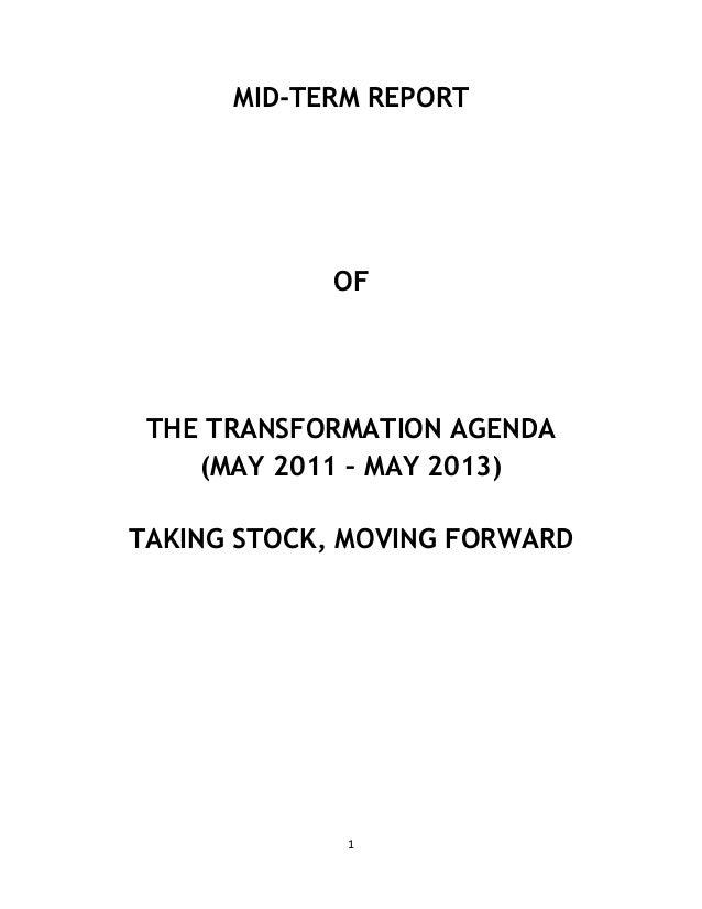 1MID-TERM REPORTOFTHE TRANSFORMATION AGENDA(MAY 2011 – MAY 2013)TAKING STOCK, MOVING FORWARD