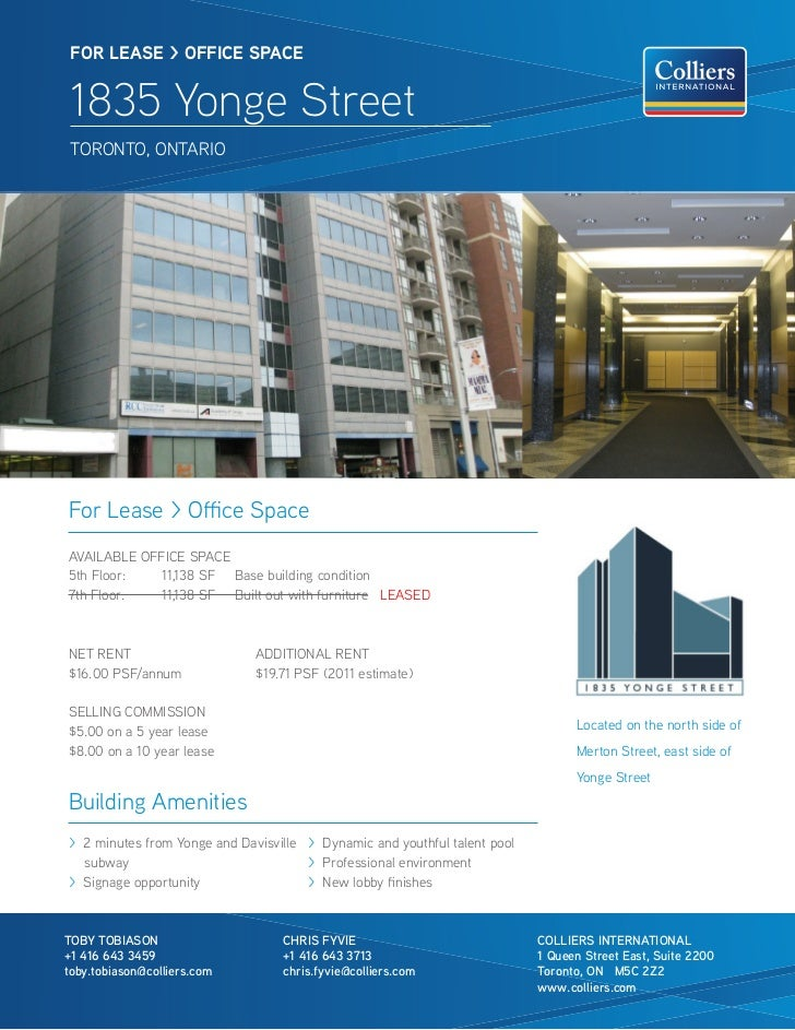 FOR lease > OFFICe sPaCe 1835 Yonge Street TORONTO, ONTARIOFor Lease > Office SpaceAVAILABLE OFFICE SPACE5th Floor:   11,1...