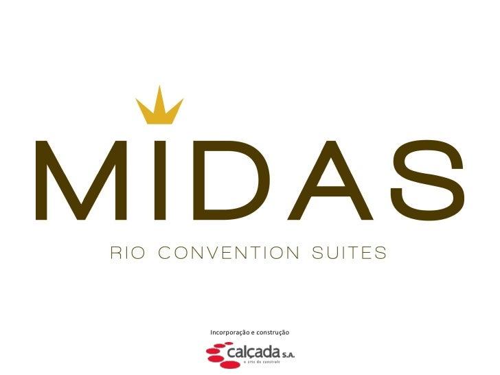 Midas Rio Convention Suites (21) 4109-6372