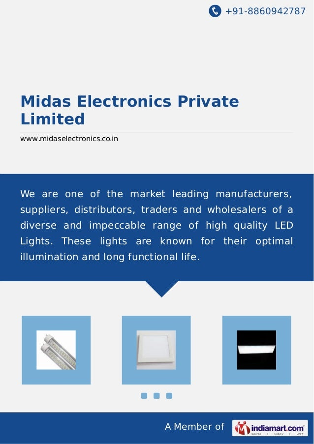 +91-8860942787 A Member of Midas Electronics Private Limited www.midaselectronics.co.in We are one of the market leading m...