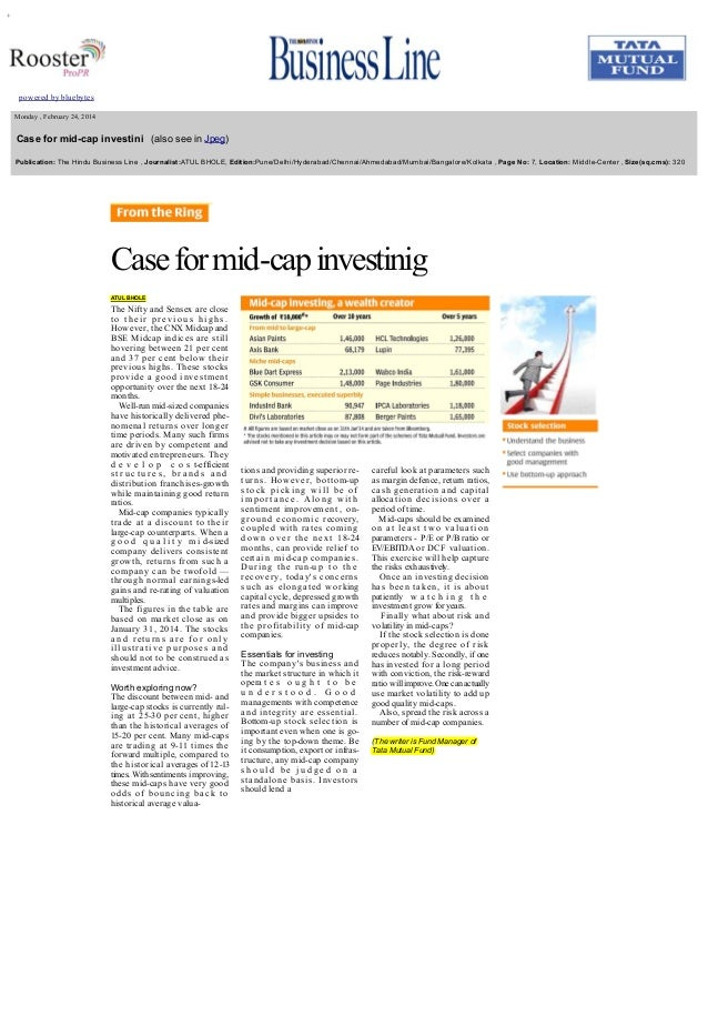 +             Monday , February 24, 2014     Case for mid­cap investini   (also see in Jpeg)    Publication: The Hindu Bus...