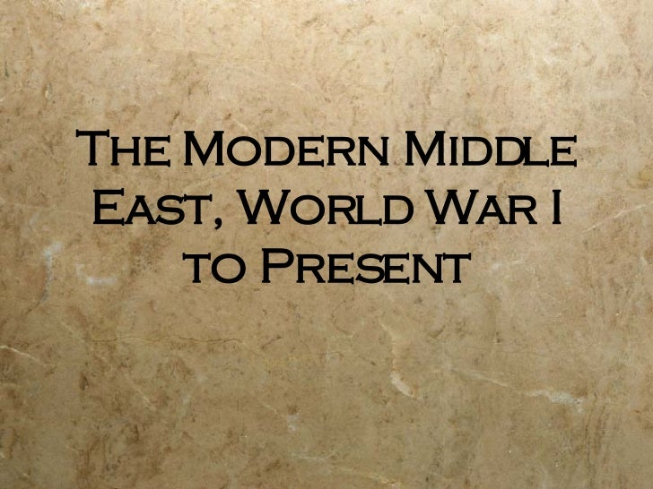 Middle East Since WWI