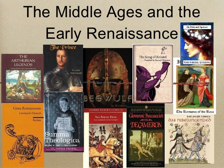 The Middle Ages and the Early Renaissance