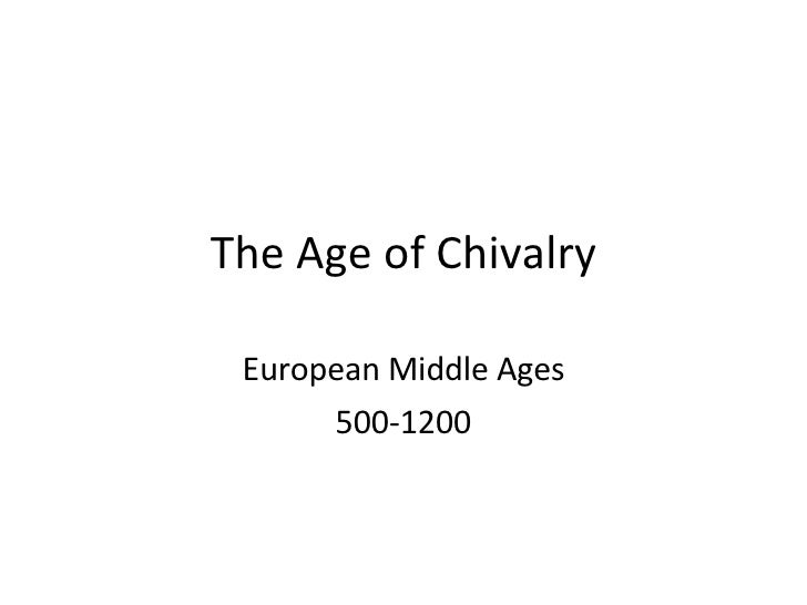 Middle Ages III  Chivalry