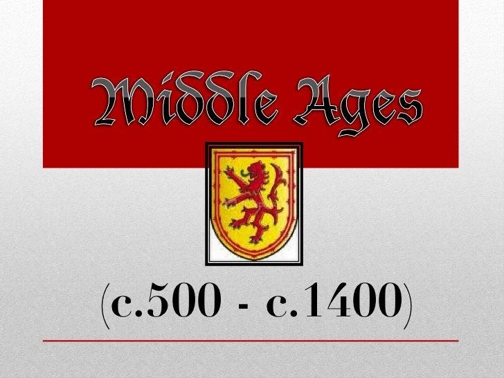 Middle Ages and Renaissance Unit