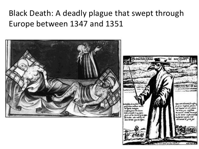 a look at the plague that ravaged europe between 1347 and 1351 the black death