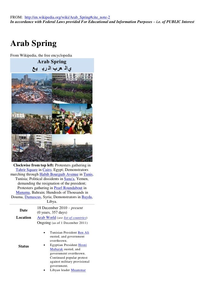 FROM: http://en.wikipedia.org/wiki/Arab_Spring#cite_note-2In accordance with Federal Laws provided For Educational and Inf...