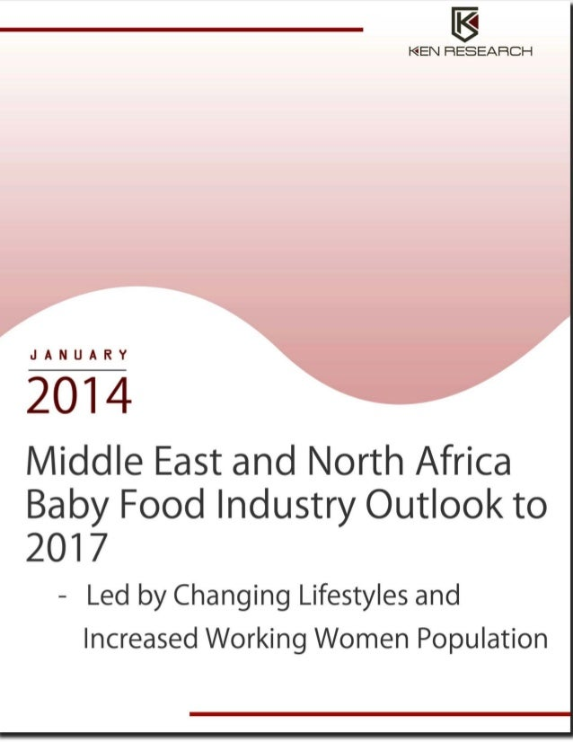 Middle east and north africa baby food industry Research Report