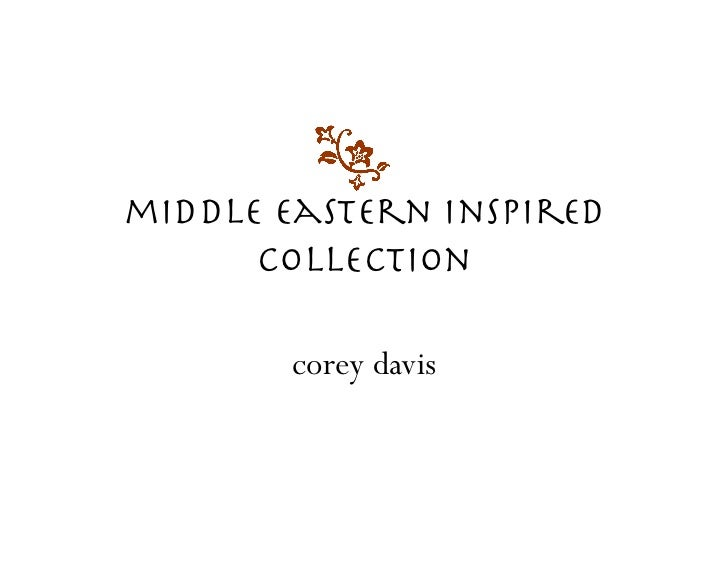 middle eastern inspired!      collection        corey davis