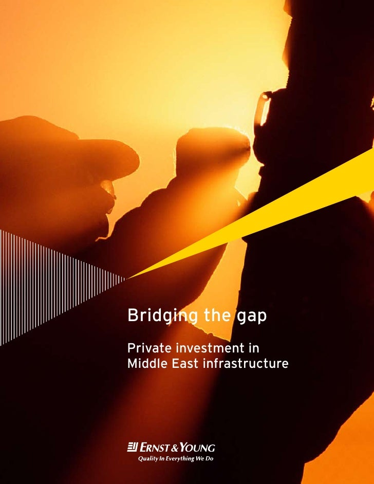 Bridging the gap Private investment in Middle East infrastructure