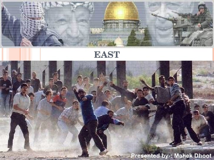 STRUGGLE FOR PEACE IN THE MIDDLE EAST Presented by-: Mahek Dhoot
