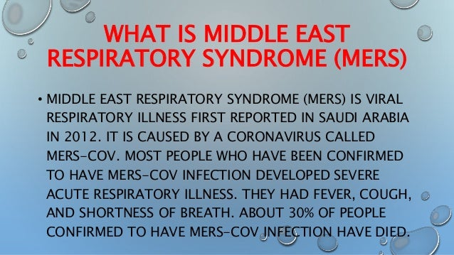 middle east respiratory syndrome coronavirus about Several other countries have also reported mers-cov cases in individuals who have travelled to the middle east middle east respiratory syndrome coronavirus.