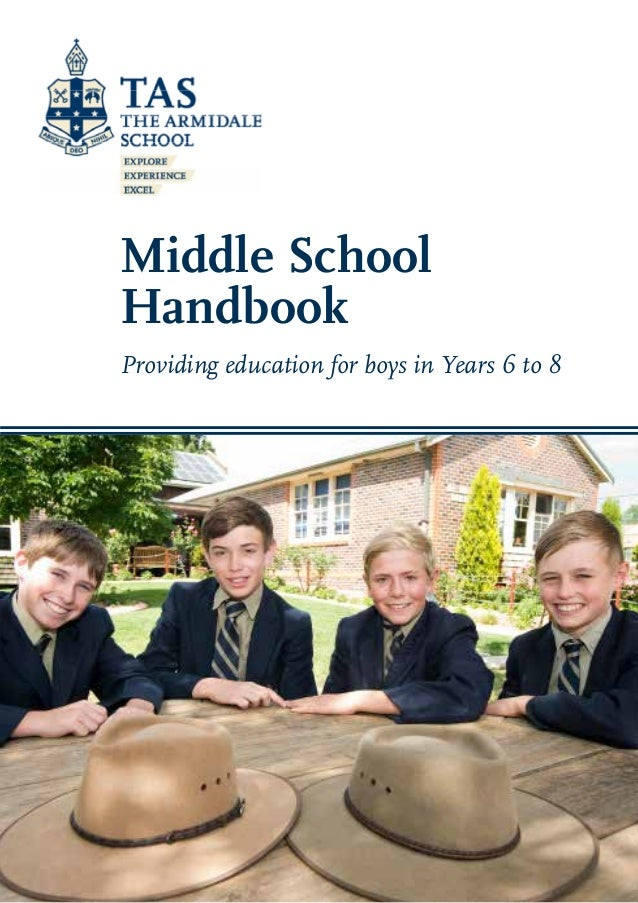 Middle School Handbook Providing education for boys in Years 6 to 8