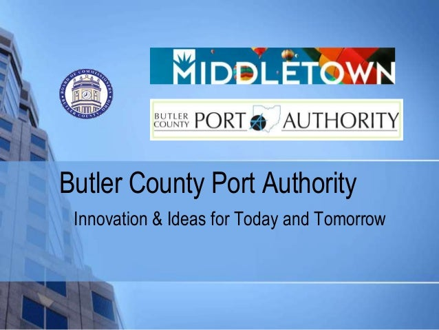 Middletown and butler county port authority economic development strategy 2013 2020 future a
