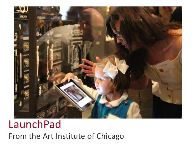 LaunchPad: Presentation for MIDEA iPads in Museums Seminar