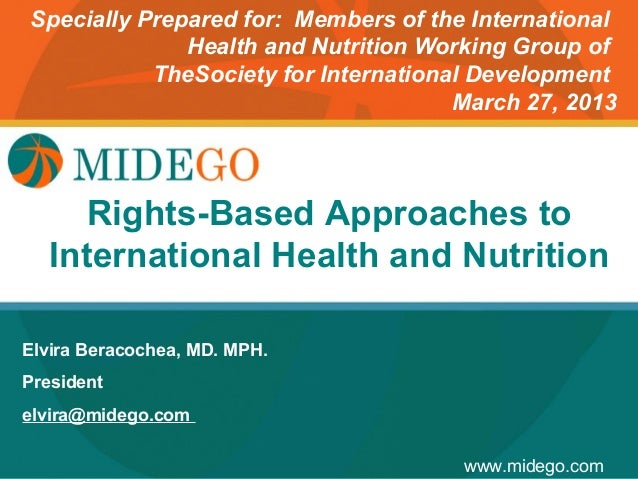 Specially Prepared for: Members of the International              Health and Nutrition Working Group of           TheSocie...