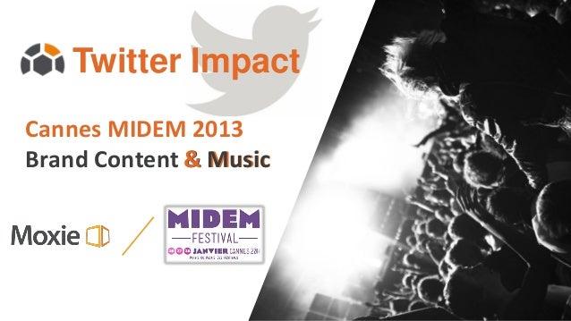 Twitter ImpactCannes MIDEM 2013Brand Content & Music