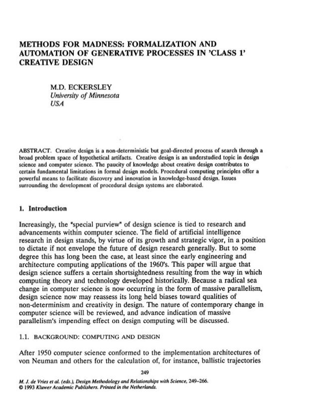 Methods for Madness: Formalization and Automation of Generative Design Processes