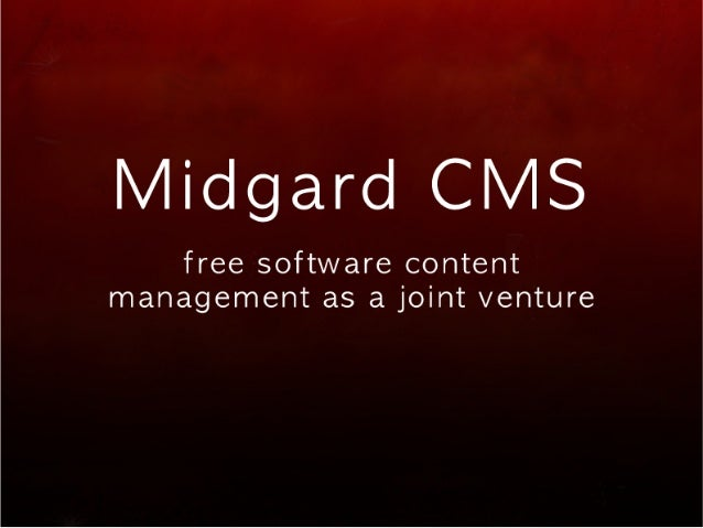 Midgard - free software content management as a joint venture