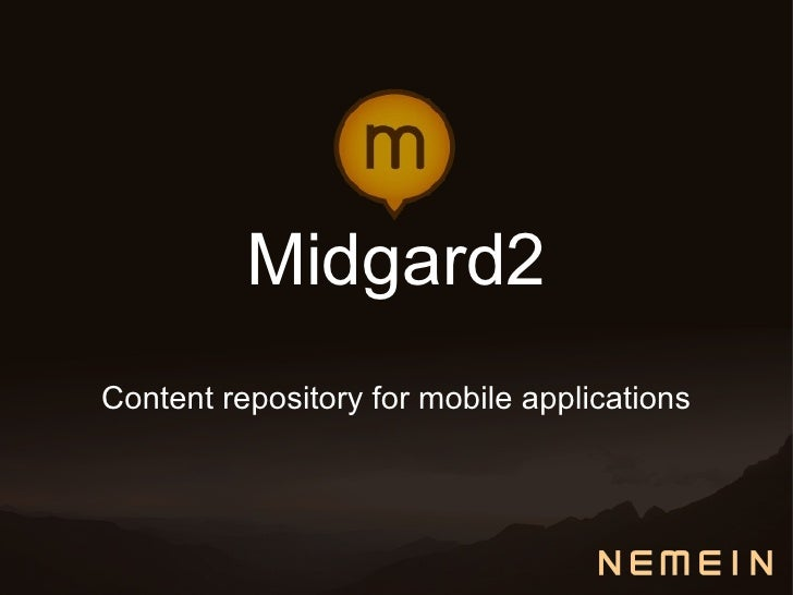 Midgard2 Content repository for mobile applications