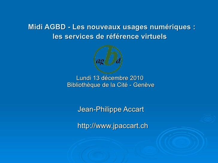 Les services numériques - Conférence AGBD - genève - 13 déc. 2010