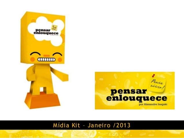 Mídia Kit – Janeiro /2013