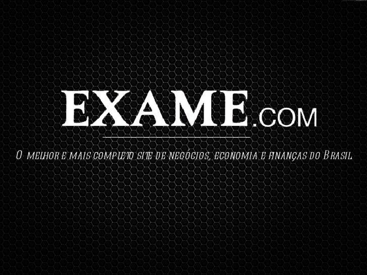 O melhor e mais completo site de negócios, economia e finanças do Brasil.