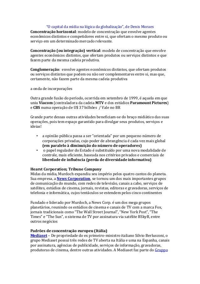 """""""O capital da mídia na lógica da globalização"""", de Denis Moraes Concentração horizontal: modelo de concentração que envolv..."""