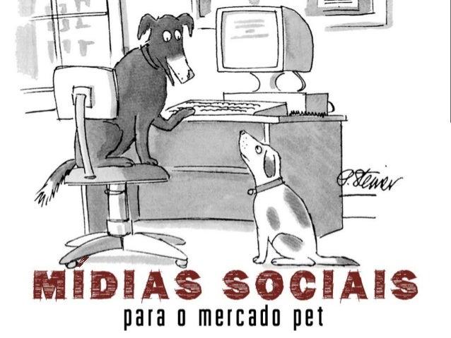 Midias Sociais para o Mercado Pet