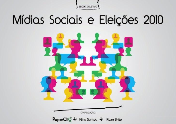 Mídias Sociais e Eleições 2010