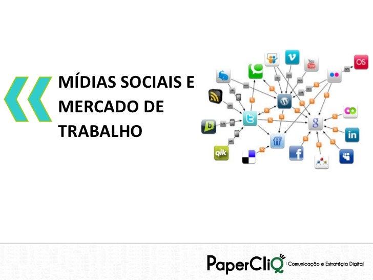 Mídias Sociais e Mercado de Trabalho