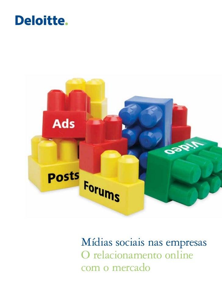 Mídias sociais nas empresasO relacionamento onlinecom o mercado