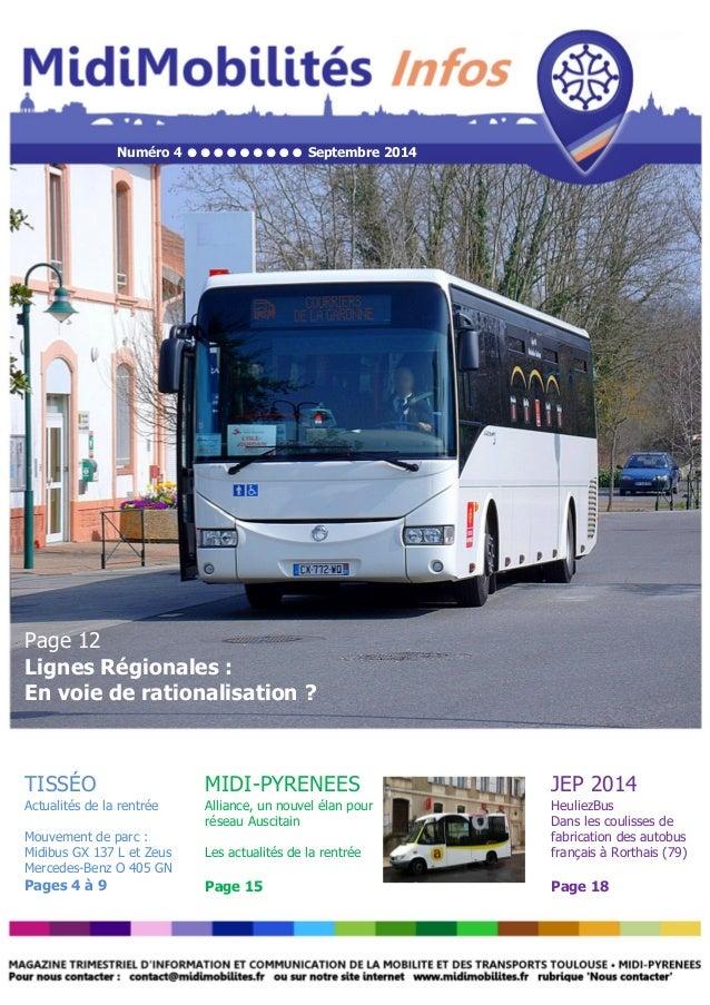 Numéro 4  Septembre 2014  Page 12  Lignes Régionales :  En voie de rationalisation ?  TISSÉO  Actualités de la re...