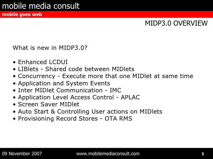 MIDP3.0, overview of a right Android rival