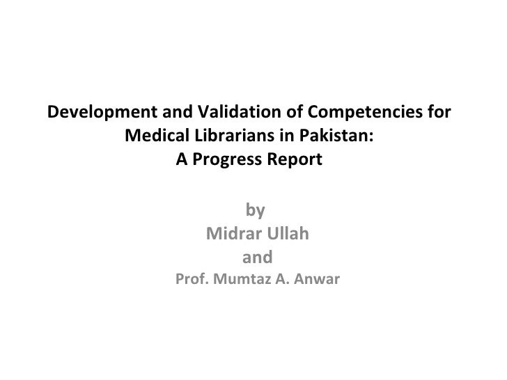 Competencies for Medical Librarians in Pakistan by Midrar ullah