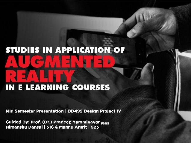 Clearn: Studies in application of augmented reality in E Learning Courses - Progress update as of March '14