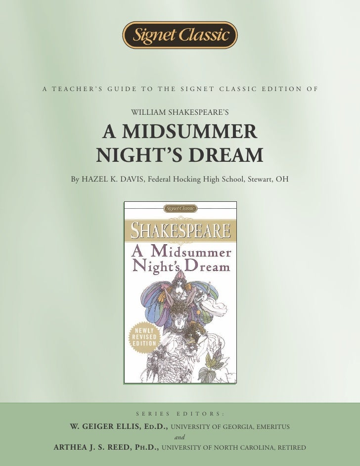 A TEACHER'S GUIDE TO THE SIGNET CLASSIC EDITION OF                      WILLIAM SHAKESPEARE'S            A MIDSUMMER      ...