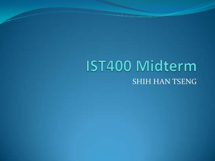 IST400 Midterm-stseng01