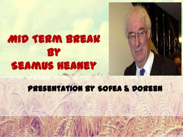 Mid term break by Seamus Heany