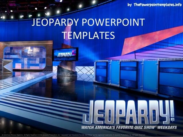 JEOPARDY POWERPOINT     TEMPLATES