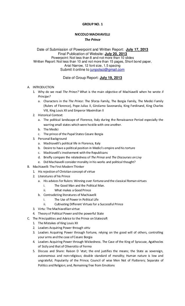 GROUP NO. 1 NICCOLO MACHIAVELLI The Prince Date of Submission of Powerpoint and Written Report: July 17, 2013 Final Public...