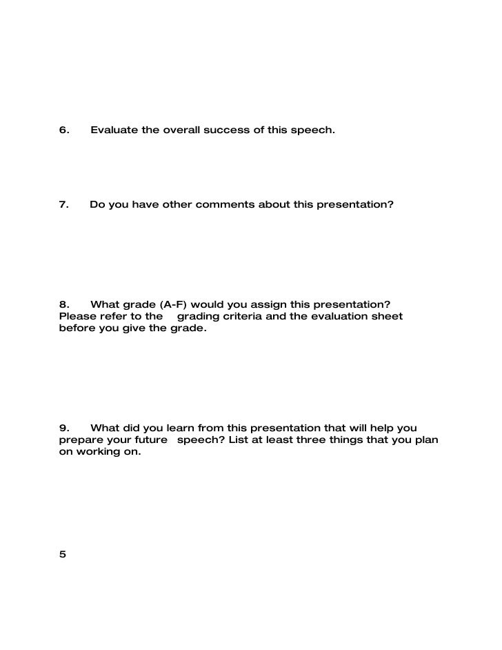 class self evaluation essay Free essay: i believe it is important for any student who wants to do their best in a class to take a moment to evaluate their own work to determine the rate.