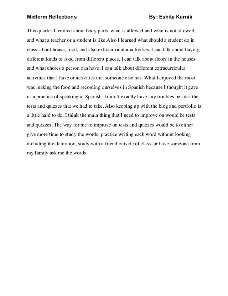 Midterm Reflections                                          By: Eshita KarnikThis quarter I learned about body parts, what...